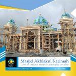 Pembangunan Masjid Akhlakul Karimah Lumajang Jawa Timur